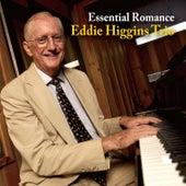 Play & Download Essential Romance by The Eddie Higgins Trio | Napster