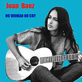 Play & Download No Woman No Cry by Joan Baez | Napster