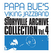 Play & Download Storyville Archive Collection, Vol. 4 by Papa Bue's Viking Jazzband | Napster