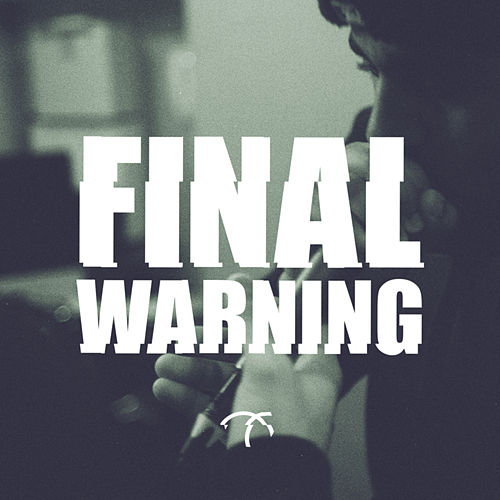 Play & Download Final Warning - Single by Jammz | Napster