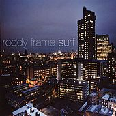Surf by Roddy Frame