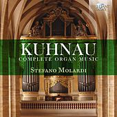 Play & Download Kuhnau: Complete Organ Music by Stefano Molardi | Napster
