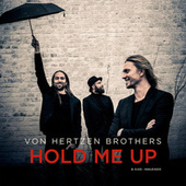 Play & Download Hold Me Up by Von Hertzen Brothers | Napster