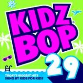 Kidz Bop 29 von KIDZ BOP Kids