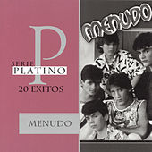 Play & Download Serie Platino: 20 Exitos by Menudo | Napster