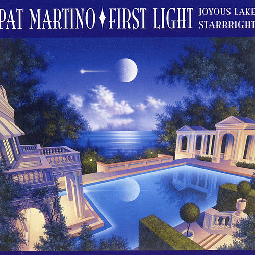 Play & Download First Light by Pat Martino | Napster