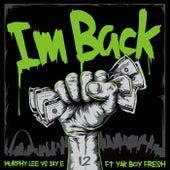 I'm Back (Murphy Lee vs. Jay E) [feat. Yak Boy Fresh] by Murphy Lee