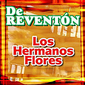 Play & Download Los Hermanos Flores by Los Hermanos Flores | Napster
