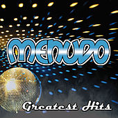 Play & Download Menudo Greatest Hits by Menudo | Napster