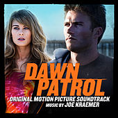 Dawn Patrol (Original Motion Picture Soundtrack) by Various Artists