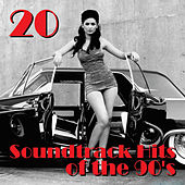 20 Soundtrack Hits of the 90's by Various Artists