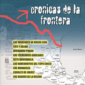 Cronicas De La Frontera by Various Artists