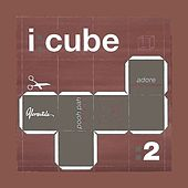 Remixes, Vol. 2 by I:Cube