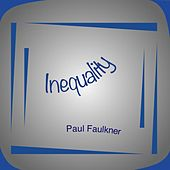 Play & Download Inequality by Paul Faulkner | Napster