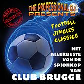 Het Allerbeste Van De Spionkop Van Club Brugge (Football Jingles & Classics) by The Professional DJ