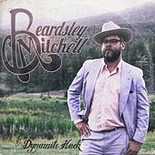 Beardsley Mitchell by Dynamite Hack