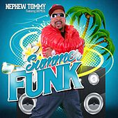 Play & Download Summer Funk by Nephew Tommy | Napster