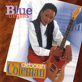 Where Blue Begins by Deborah Coleman