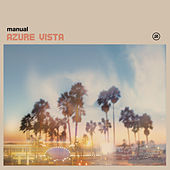Play & Download Azure Vista 2015 Remaster by Manual | Napster