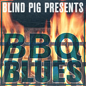 Play & Download Blind Pig Presents: BBQ Blues by Various Artists | Napster