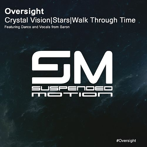 Crystal Vision - Single by Oversight