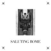 Play & Download Saluting Rome by Lust For Youth | Napster