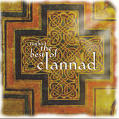 Play & Download Rogha: The Best Of Clannad by Clannad | Napster