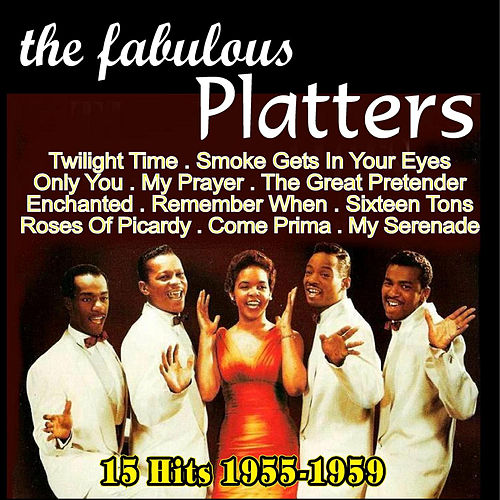 Play & Download The Fabulous Platters 1955-1959 by The Platters | Napster
