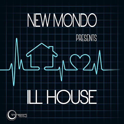 Play & Download Ill House by New Mondo | Napster