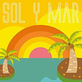 Sol Y Mar by Various Artists
