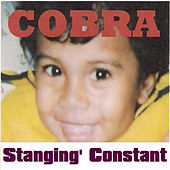 Play & Download Stangin' Constant by Cobra | Napster