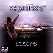 Colors (Original Extended) by Rexanthony