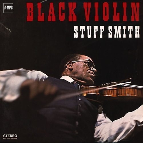 Play & Download Black Violin by Stuff Smith | Napster