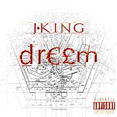 Dream by J King y Maximan