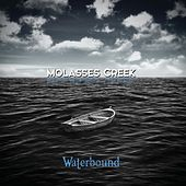 Play & Download Waterbound by Molasses Creek | Napster