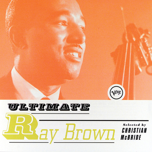 Play & Download Ultimate Ray Brown by Ray Brown | Napster