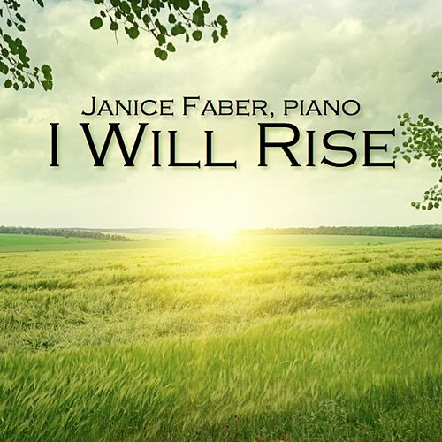 I Will Rise by Janice Faber