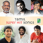 Play & Download Tamil Super Hit Songs by Various Artists | Napster