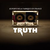 Truth by Superfunk