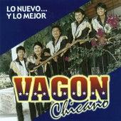 Play & Download Lo Nuevo... Y Lo Mejor by Vagon Chicano | Napster