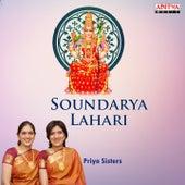 Play & Download Soundarya Lahari (Sri Adi Shankaracharya Virachita Devi Stuthi) by Priya Sisters | Napster
