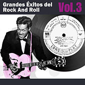 Play & Download Grandes Éxitos del Rock And Roll, Vol. 3 by Various Artists | Napster