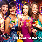 Play & Download DJ Central, Vol. 56 by Various Artists | Napster