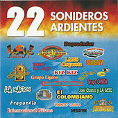 22 Sonideros Ardientes by Various Artists