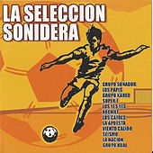 Play & Download La Seleccion Sonidera by Various Artists | Napster