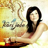 Play & Download Kari Jobe by Kari Jobe | Napster