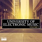 Play & Download University of Electronic Music Vol. 3 by Various Artists | Napster