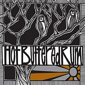 Play & Download Hot Buttered Rum by Hot Buttered Rum | Napster