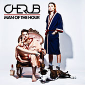 Play & Download Man of the Hour by Cherub | Napster
