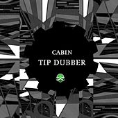 Play & Download Tip Dubber by Cabin | Napster